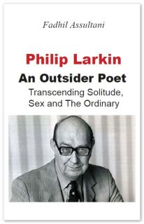 The main purpose of this book is to study Larkin as an outsider, and, precisely, as an existentialist outsider. Viewing him from this perspective, the reader will see that Larkin was in harmony with himself, and there is only 'one Larkin'. From the beginning, he had his own consistent .. click to read more ..